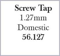 Screw Tap 1.27mm Domestic