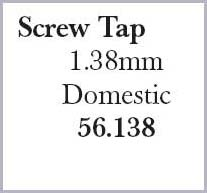 Screw Tap 1.38mm Domestic